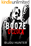 Booze O'clock (White Horse Book 2)