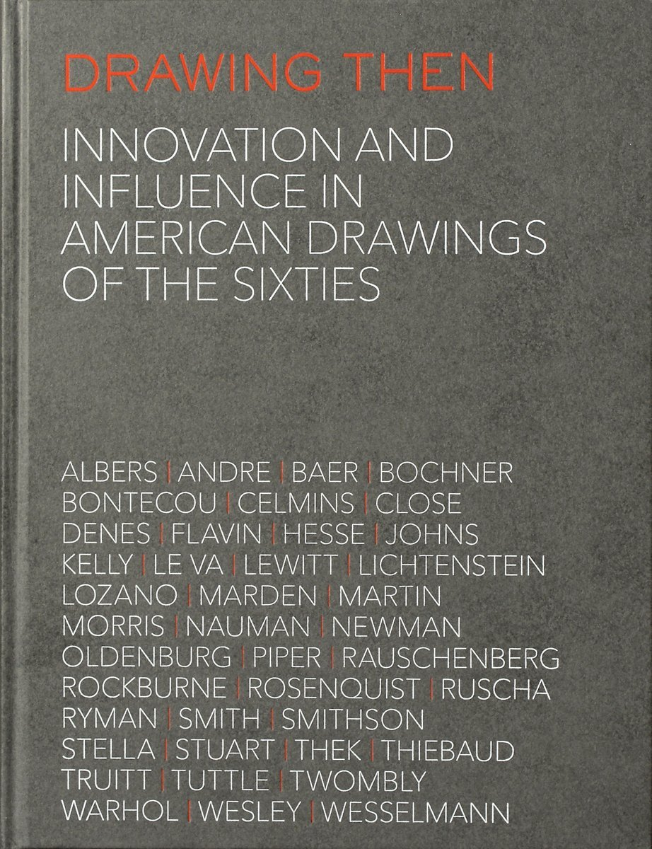 Read Online Drawing Then: Innovation and Influence in American Drawings of the Sixties pdf epub