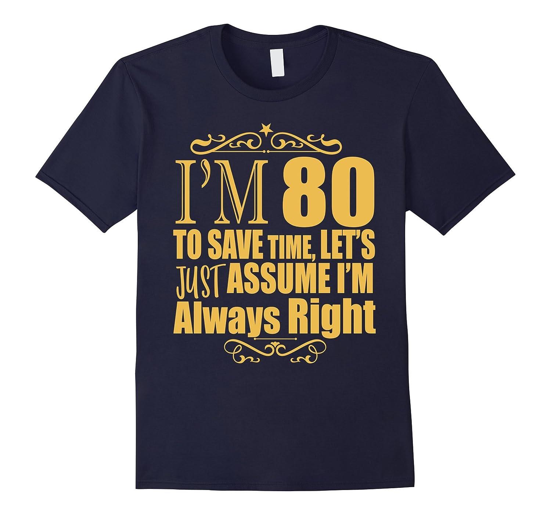 80th Birthday Funny Gift Gold T-Shirt-TD