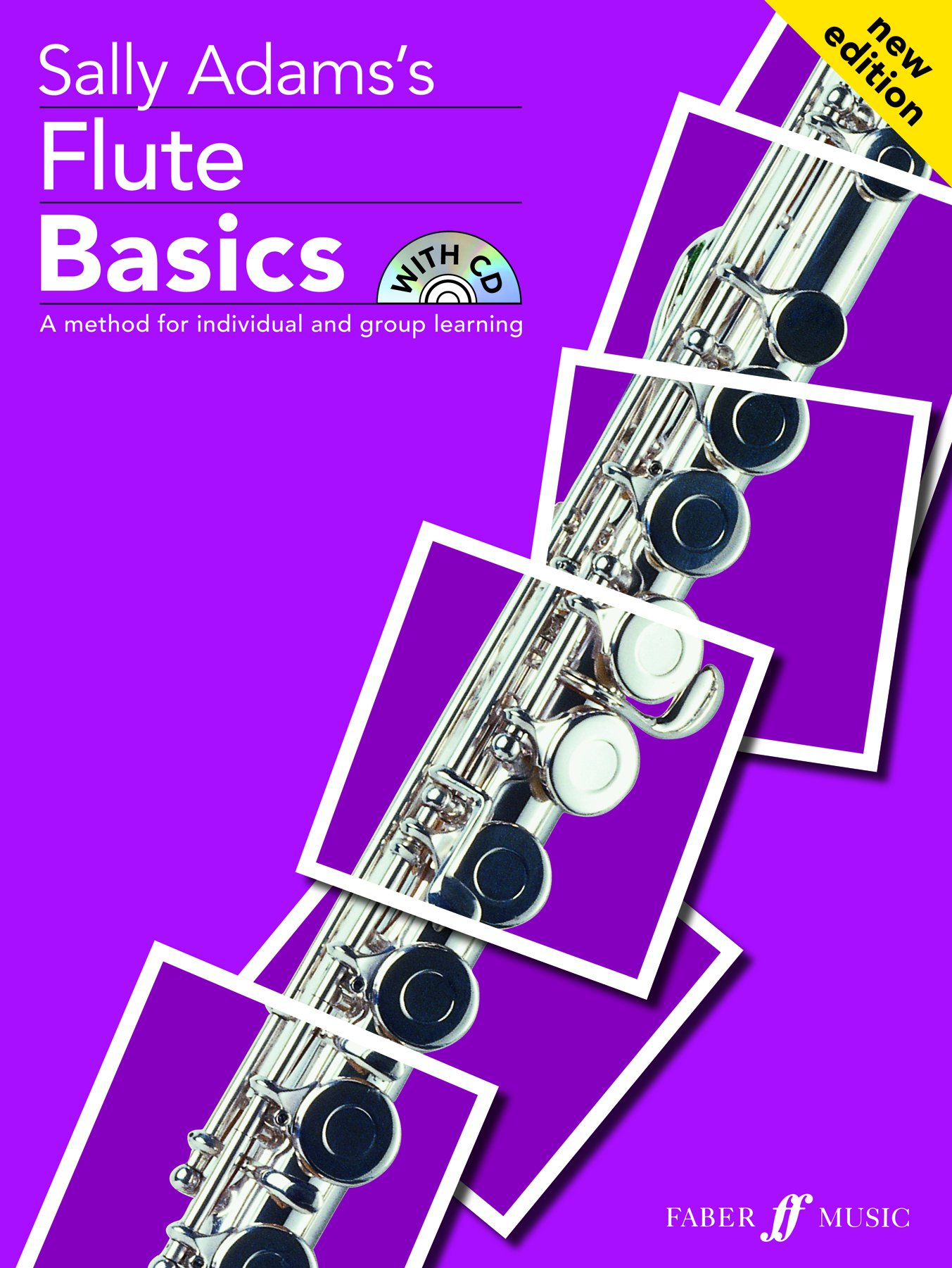 Read Online Flute Basics: A Method for Individual and Group Learning (Student's Book), Book & CD (Faber Edition: Basics) PDF