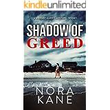 Shadow Of Greed: A Margot Harris Mystery (Margot Harris Mysteries Book 1)