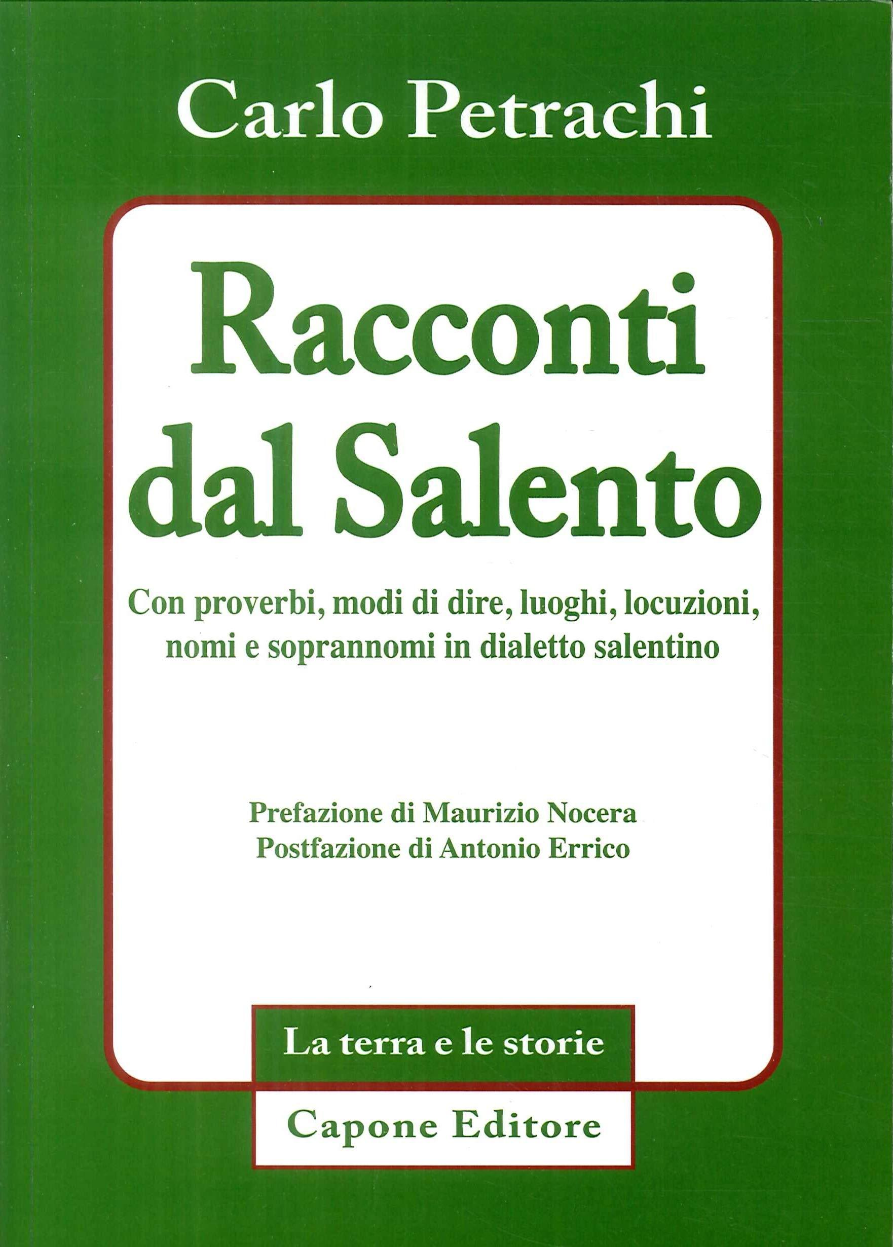 innovative design 53e7b 2014b Racconti dal Salento. Con proverbi, modi di dire, luoghi ...