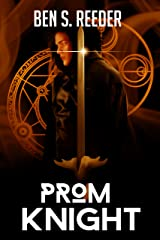 Prom Knight (The Demon's Apprentice Book 5) Kindle Edition