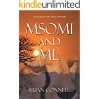 Msomi and Me: Tales from the African bush