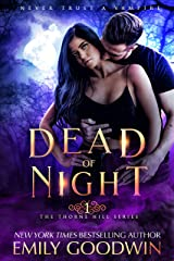 Dead of Night (A vampire and witch paranormal romance) (The Thorne Hill Series Book 1) Kindle Edition