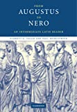 From Augustus to Nero: An Intermediate Latin Reader (Cambridge Intermediate Latin Readers)