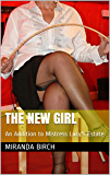 The New Girl: An Addition to Mistress Lucy's Estate