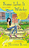 Some Like It Witchy (Wishcraft Mystery Book 5)
