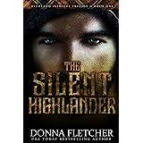 The Silent Highlander (Highland Intrigue Trilogy Book 1)