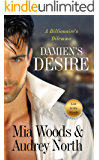 Damien's Desire: A Billionaire's Dilemma (Lost in the Woods Book 2)