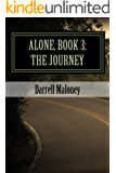 Alone, Book 3: The Journey