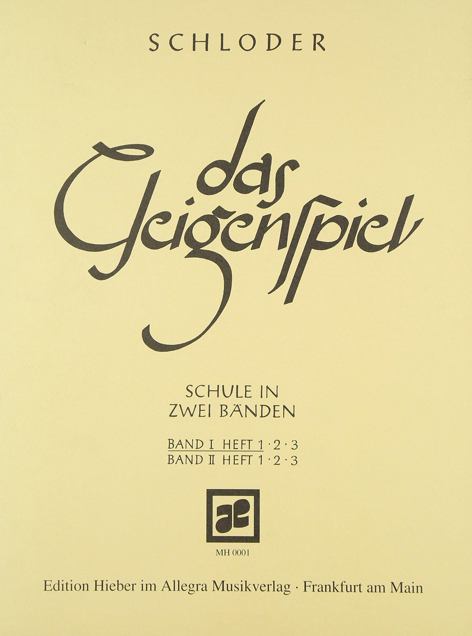 Das Geigenspiel: Schule in zwei Bänden. Band I/1. Violine. Lehrbuch.