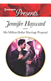 His Million-Dollar Marriage Proposal (The Powerful Di Fiore Tycoons)