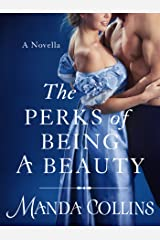 The Perks of Being a Beauty: A Novella (Ugly Ducklings Trilogy) Kindle Edition