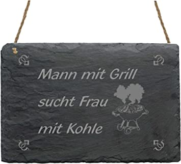 schild mann mit grill sucht frau mit kohle kennenlernen in german translation