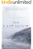 The Last Hour (The Seventh Day Book 2)