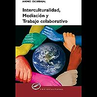Interculturalidad, mediación y trabajo colaborativo (Sociocultural nº 61)