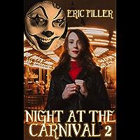 Night at the Carnival 2 (English Edition)