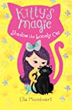 Kitty's Magic 2: Shadow the Lonely Cat