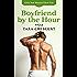 Boyfriend by the Hour (Girls Just Wanna Have Fun Book 3)