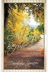 Always Before Me: Devotions for Women Paperback