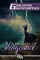 A Promise of Vengeance: Rules of Vengeance, Book I Kindle Edition