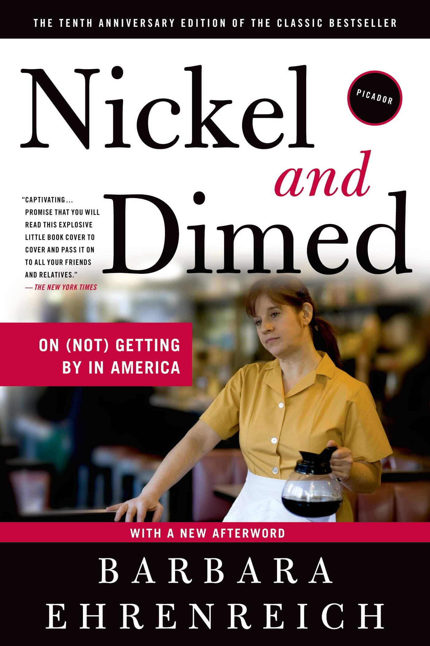 Listen to Nickel and Dimed  On  Not  Getting By in America by     Larry Schweikart