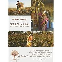Vandana Shiva: Creative Civil Disobedience : Interviews