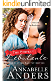 The Perfect Debutante (The Not So Saintly Sisters Book 1)