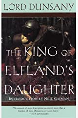 The King of Elfland's Daughter: A Novel (Del Rey Impact) Paperback