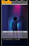 Horror Stories: Ten Titles of Terror