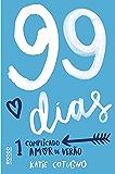 99 dias: 1 complicado amor de verão