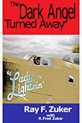 The Dark Angel Turned Away (The Zuker Memoirs Book 1) Kindle Edition