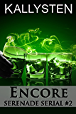 Encore (Serenade Serial Book 2)