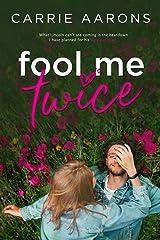 Fool Me Twice Kindle Edition