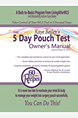 The 5 Day Pouch Test Owner's Manual Kindle Edition