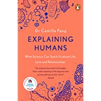 Explaining Humans: Winner of the Royal Society Science Book Prize 2020