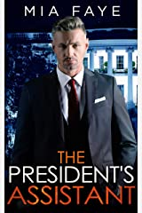 The President's Assistant: An Enemies to Lovers Romance Kindle Edition