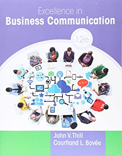 Excellence in Business Communication (12th Edition)