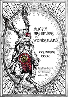 Alices Nightmare in Wonderland Colouring Book (Snowbooks Fantasy Colouring Books)