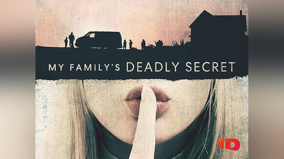 My Family's Deadly Secret - Season 1