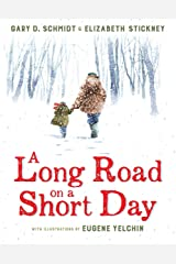 A Long Road on a Short Day Kindle Edition