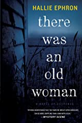 There Was an Old Woman: A Novel of Suspense Kindle Edition