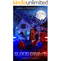 Blood Drawn: A novel of The Demon Accords