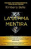 La última mentira: (The Marriage Lie) (Spanish Edition)