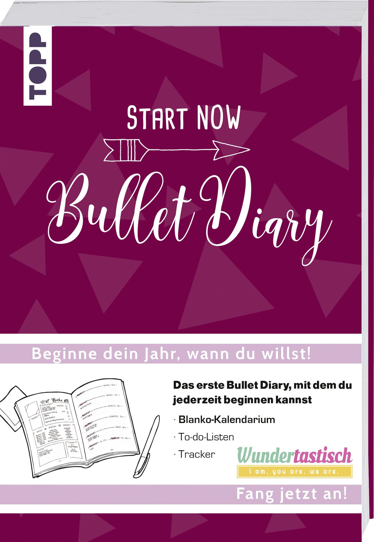 START NOW   Bullet Diary  Das Erste Bullet Diary Mit Dem Du Jederzeit Beginnen Kannst