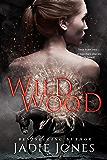 Wildwood (The Hightower Trilogy Book 1)