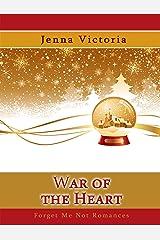 War of the Heart (A Snow Globe Christmas) Kindle Edition