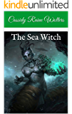 The Sea Witch (Song of Creation Trilogy Book 3)