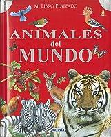Animales Del Mundo (Mi Libro